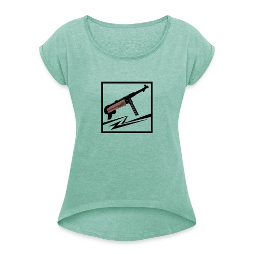 Mp40 german gun - Women's T-Shirt with rolled up sleeves