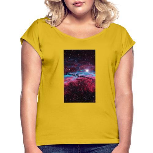 Space- You can Fly - Frauen T-Shirt mit gerollten Ärmeln