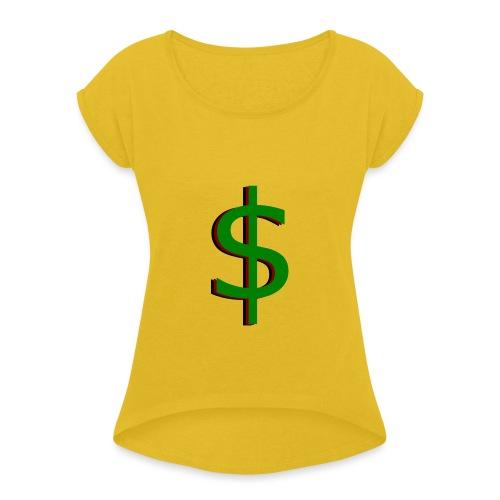 dollar - Vrouwen T-shirt met opgerolde mouwen