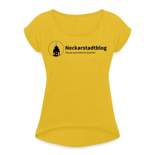 Neckarstadtblog Logo & Claim - Frauen T-Shirt mit gerollten Ärmeln