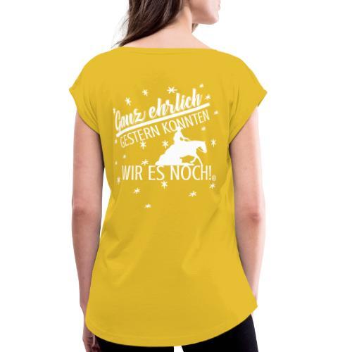 Gestern konnten wir es noch - Sliding stop - Frauen T-Shirt mit gerollten Ärmeln
