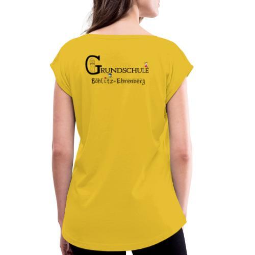Grundschule Böhlitz-Ehrenberg - Frauen T-Shirt mit gerollten Ärmeln
