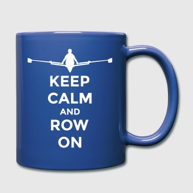 keep calm and row on rudern Verein rowing Boot - Enfärgad mugg