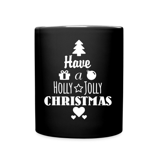 Have a Holly Jolly Christmas - Tasse einfarbig