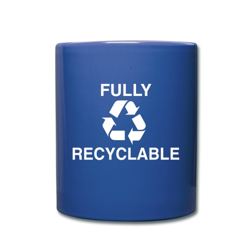 Fully Recyclable - Tasse einfarbig