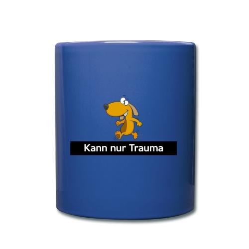 Kann nur Trauma - Tasse einfarbig
