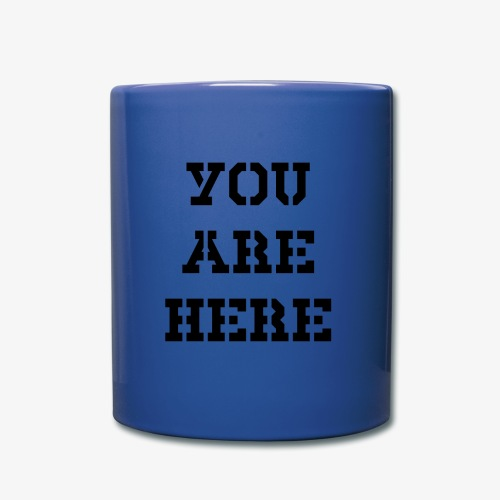 You are here - Tasse einfarbig