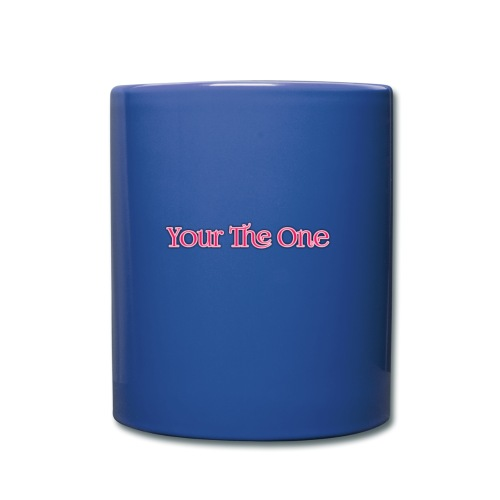 Your The One - Full Colour Mug