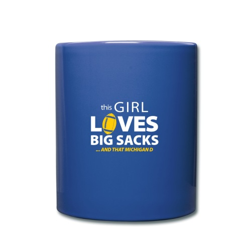 Girl Loves Big Sacks - Tasse einfarbig