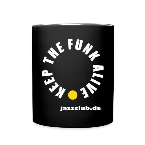 Keep the Funk Alive - Tasse - Tasse einfarbig