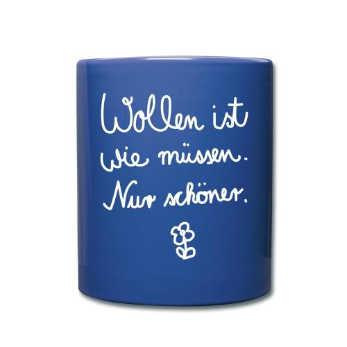 Wollen_ist_wie_muessen - Tasse einfarbig