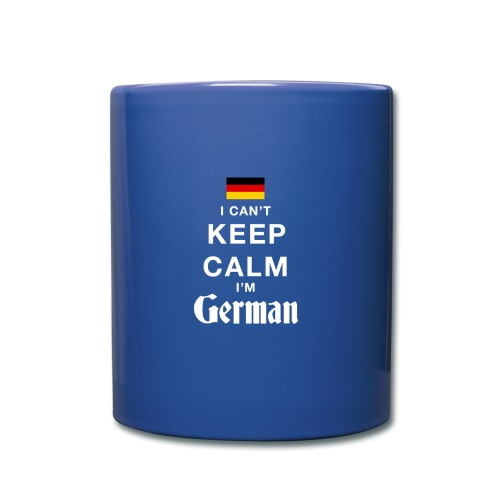 I CAN T KEEP CALM german - Tasse einfarbig