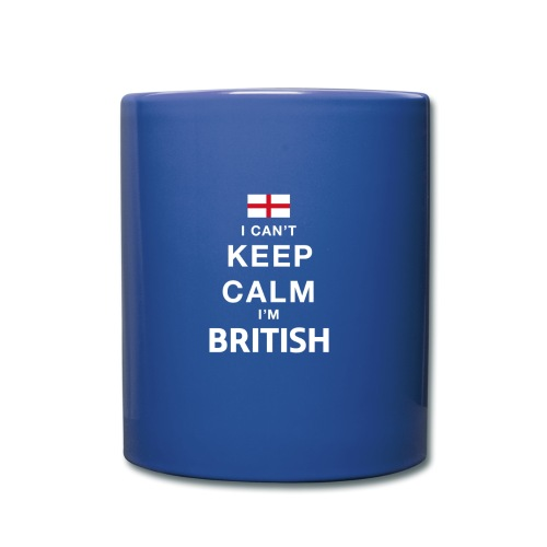 I CAN T KEEP CALM british - Tasse einfarbig
