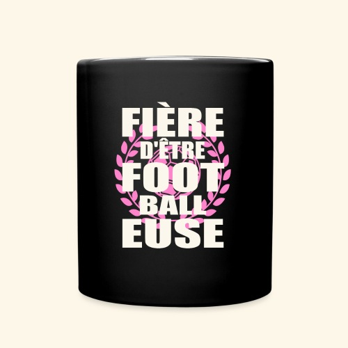 Fière d'être footballeuse - foot féminin - Mug uni