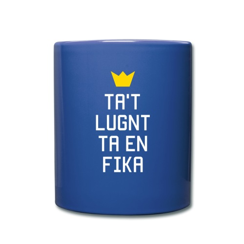 Ta't Lugnt Ta En Fika - Full Colour Mug