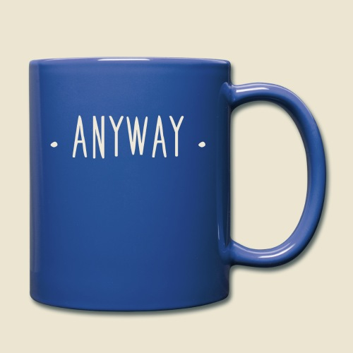 Anyway - Mug uni