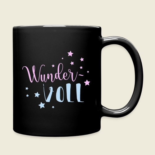 Wunder-VOLL Voller Wunder wundervoll - Tasse einfarbig