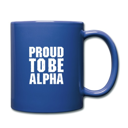 Proud to be Alpha - Tasse einfarbig