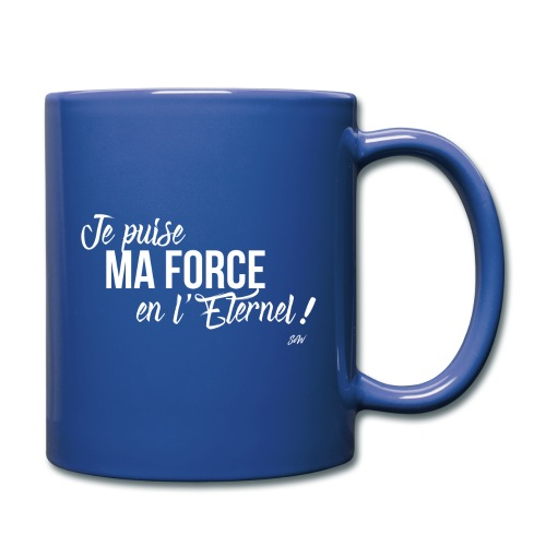 Je puise ma force en l'Eternel - Mug uni