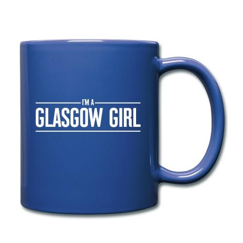 I'm A Glasgow Girl - Full Colour Mug