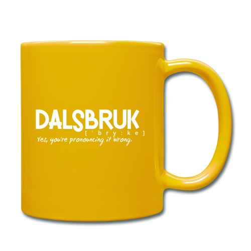 Dalsbruk: yes, you're pronouncing it wrong - Yksivärinen muki