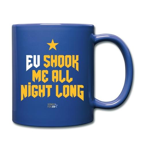 EU shook me all night long   SongsFor.EU - Full Colour Mug