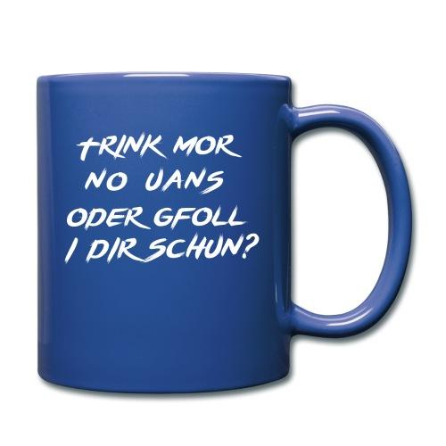 trink mor no uans... - Tasse einfarbig