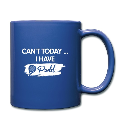 I Can't today I have Padel - Mug uni
