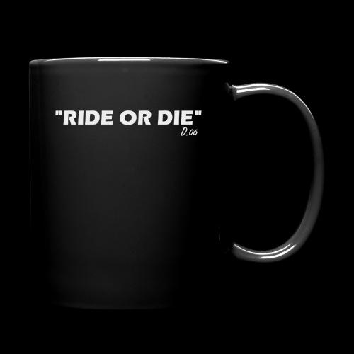 Ride or die (blanc) - Mug uni