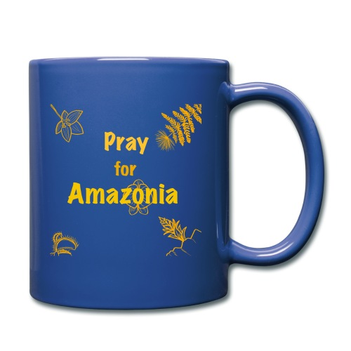 Pray for Amazonia - Tasse einfarbig