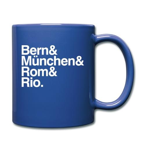 bern&münchen&rom&rio. - Tasse einfarbig