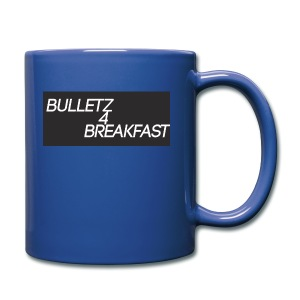 bulletz4breakfast_t-shirt - Full Colour Mug