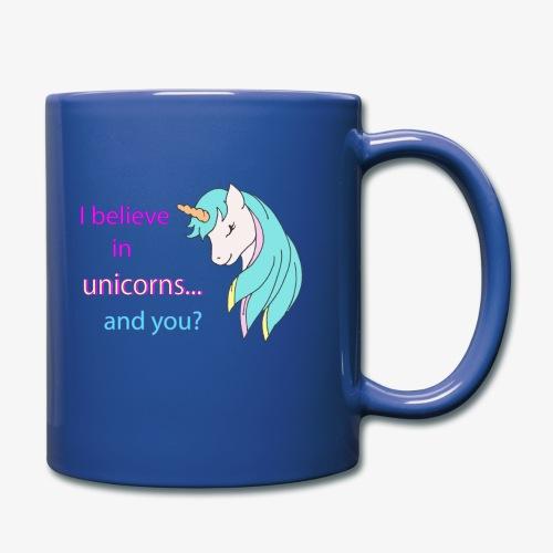 i believe in unicorns - Mug uni