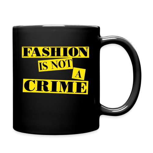 FASHION IS NOT A CRIME - Full Colour Mug