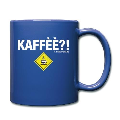 KAFFÈÈ?! by Il Proliferare - Tazza monocolore