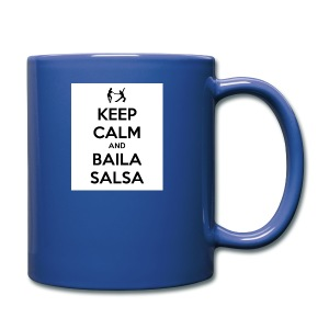 keep-calm-and-baila-salsa-41 - Tazza monocolore
