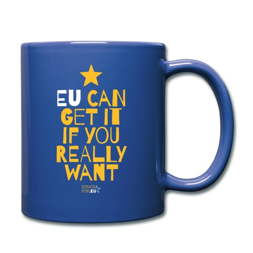 EU can get it if you really want | SongsFor.EU - Full Colour Mug