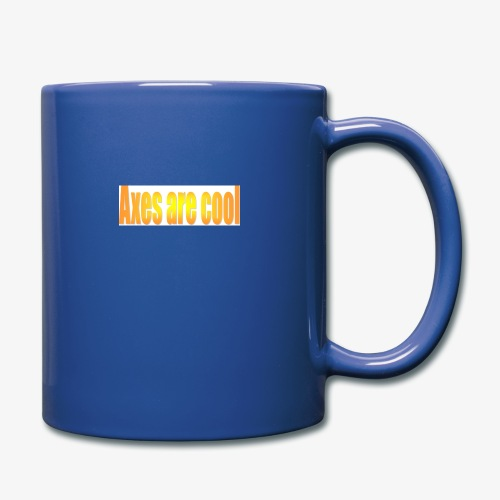Axes are cool - Full Colour Mug