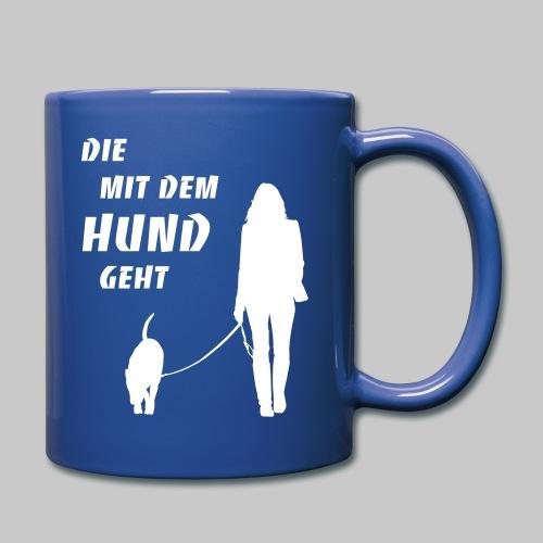 Die mit dem Hund geht 2 - Tasse einfarbig