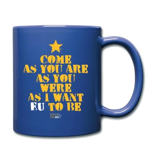 Come as EU are   SongsFor.EU - Full Colour Mug
