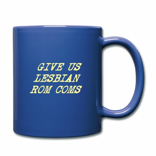 Give Us Lesbian Rom Coms - yellow - Full Colour Mug