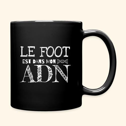 FOOTBALL - Le foot est dans mon ADN - Mug uni
