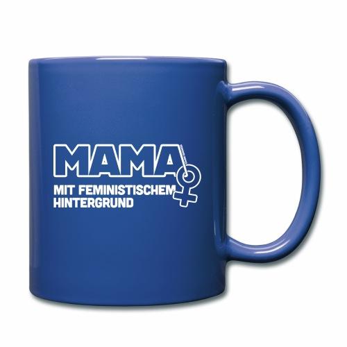 Mama mit feministischem Hintergrund - Tasse einfarbig
