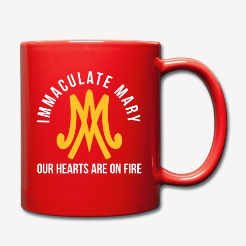 IMMACULATE MARY OUR HEARTS ARE ON FIRE - Full Colour Mug
