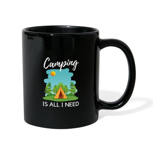 Camping is all I need - Tasse einfarbig