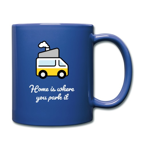 Home is where you park it - HELL - Tasse einfarbig