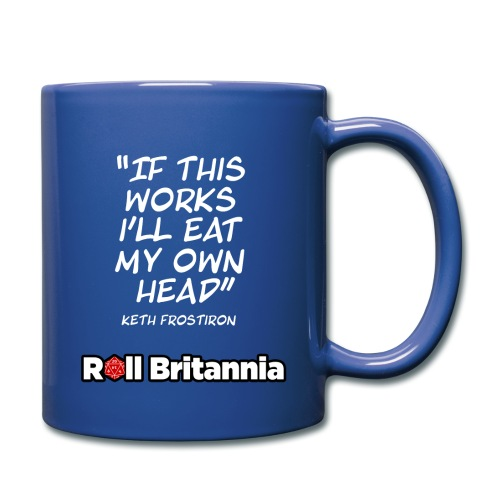 If this works, I'll eat my own head - Keth - Full Colour Mug