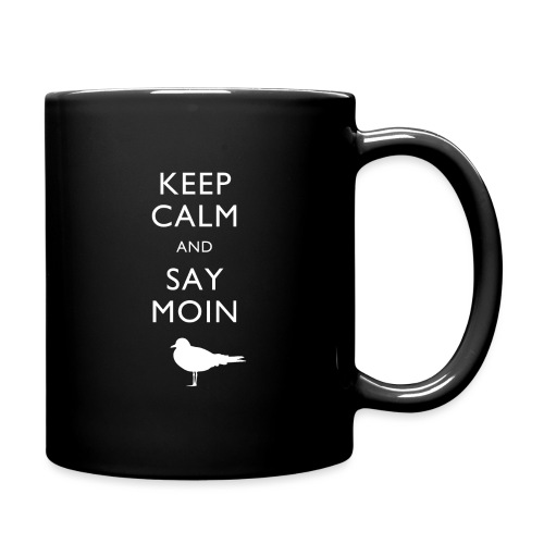 KEEP CALM AND SAY MOIN - Tasse einfarbig