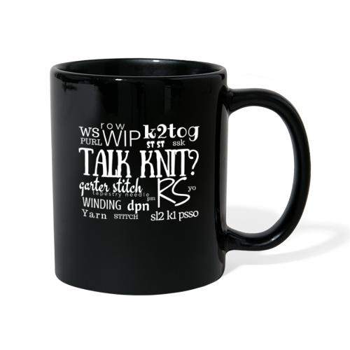 Talk Knit ?, white - Full Colour Mug