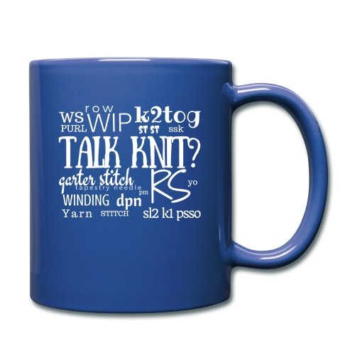 Talk Knit ?, white - Full Colour Mug
